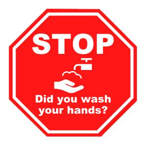 """Health Hygiene Label, 'STOP Did You Wash Your Hands?', 8"""" X 8"""" OCTAGON"""
