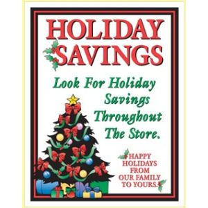 "Window Poster, ""Holiday Savings"", 28"" x 36"""